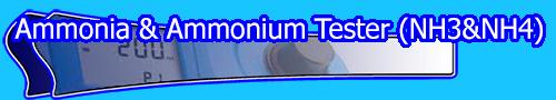 Ammonia & Ammonium Tester (NH3 & NH4)