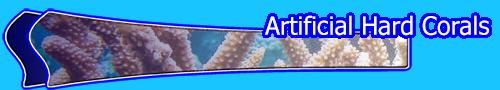 Artificial Hard Corals