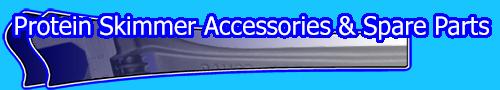 Protein Skimmer Accessories & Spare Parts