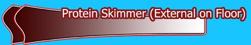Protein Skimmer (External on Floor)