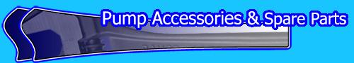 Pump Accessories & Spare Parts