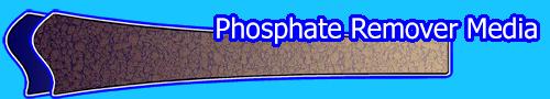 Phosphate Remover Media
