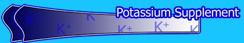 Potassium Supplement