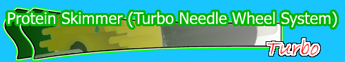 Protein Skimmer (Turbo Needle Wheel System)